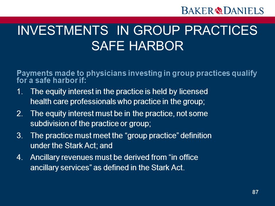 INVESTMENTS IN GROUP PRACTICES SAFE HARBOR