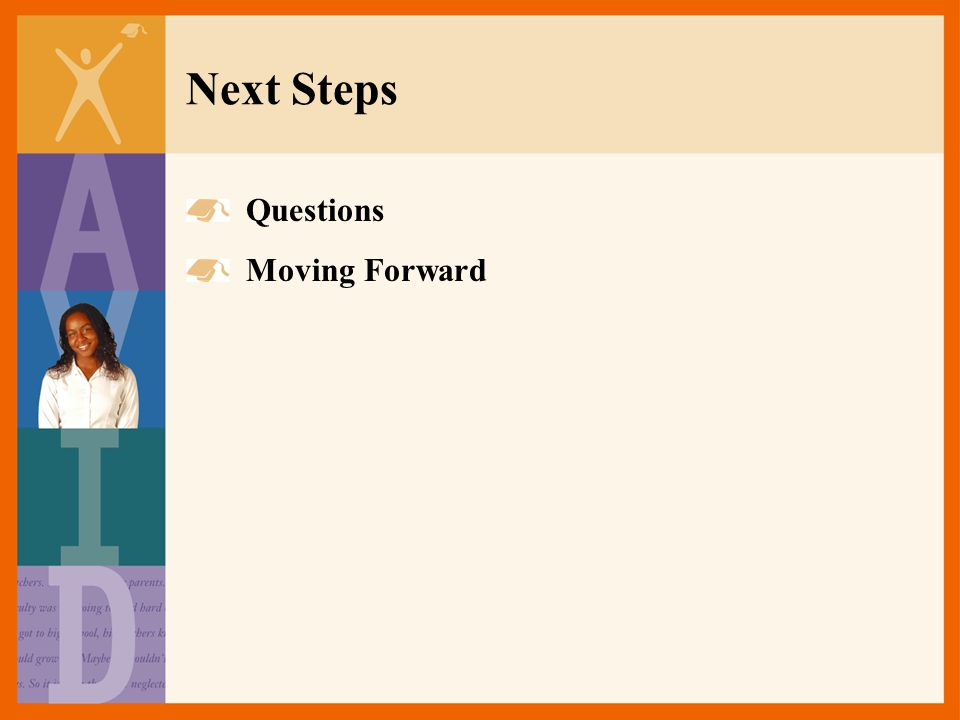 Next Steps Questions Moving Forward