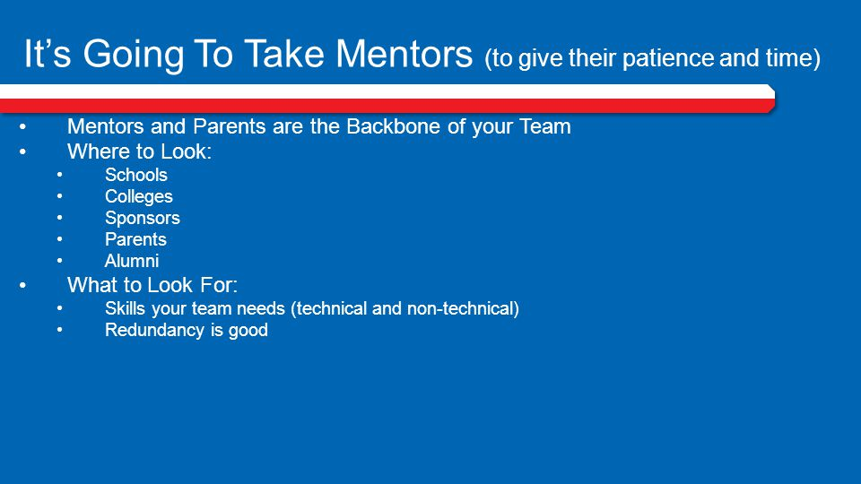 It's Going To Take Mentors (to give their patience and time)