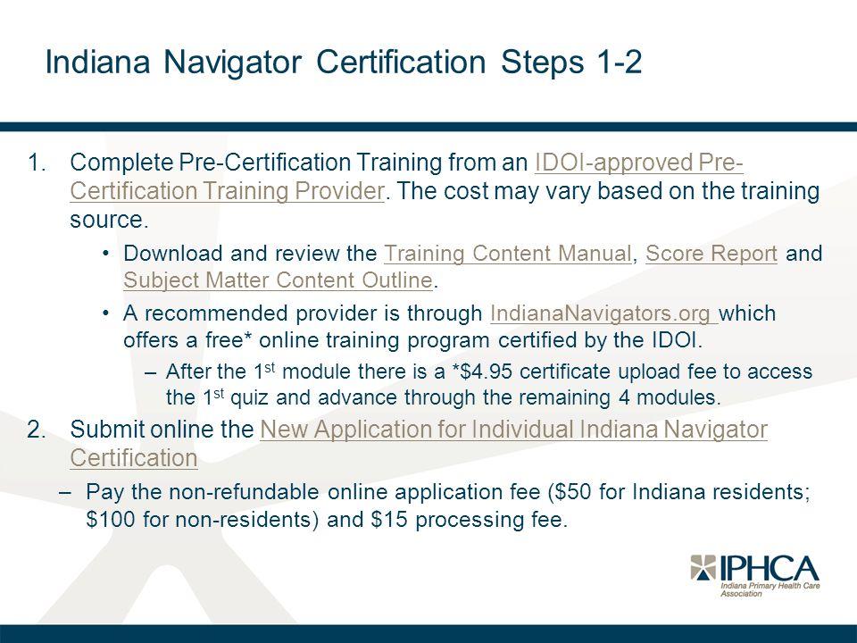 Indiana Navigator Certification Steps 1-2