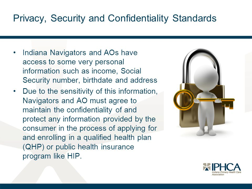 Privacy, Security and Confidentiality Standards
