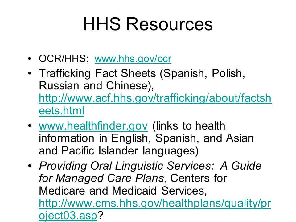 HHS Resources OCR/HHS: www.hhs.gov/ocr.