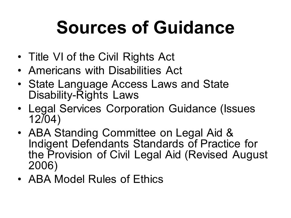 Sources of Guidance Title VI of the Civil Rights Act
