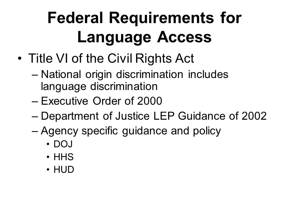 Federal Requirements for Language Access