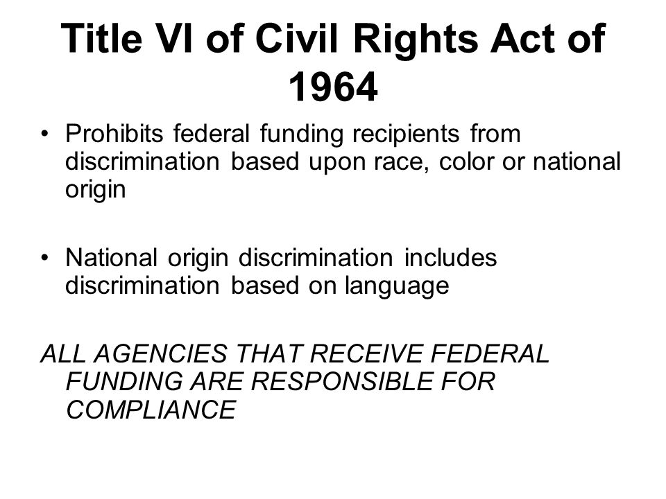 Title VI of Civil Rights Act of 1964
