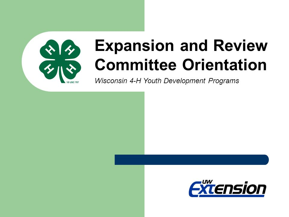 * Expansion and Review Committee Orientation