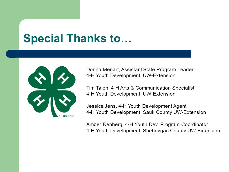 Special Thanks to… Donna Menart, Assistant State Program Leader