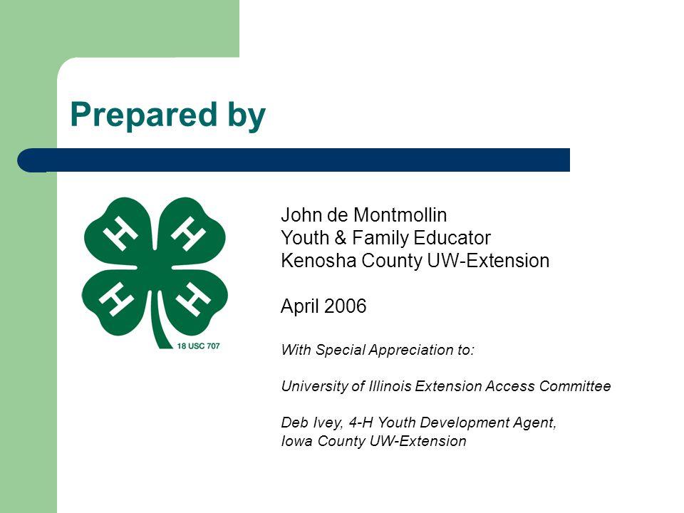 Prepared by John de Montmollin Youth & Family Educator