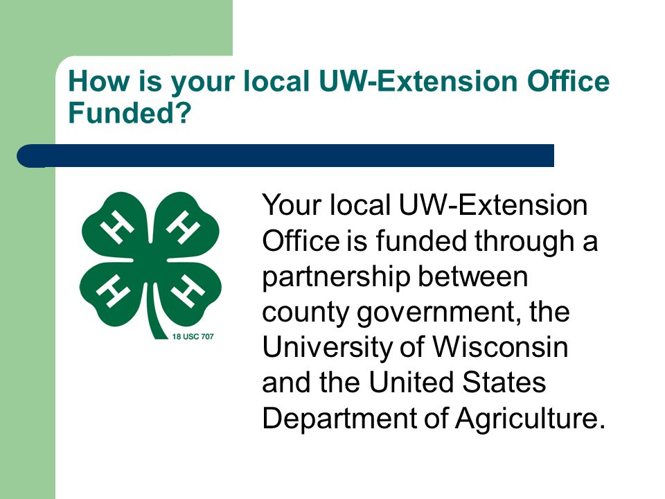 How is your local UW-Extension Office Funded