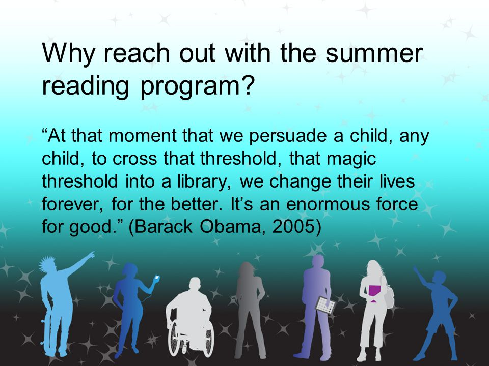 Why reach out with the summer reading program