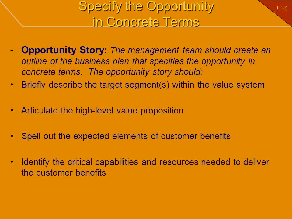Specify the Opportunity in Concrete Terms