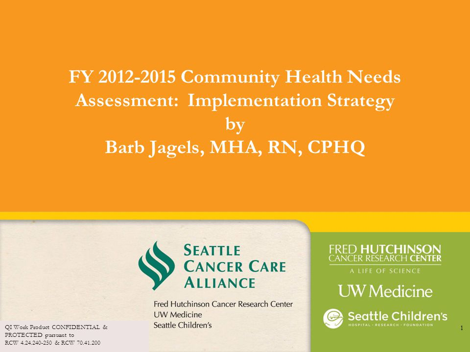 FY 2012-2015 Community Health Needs Assessment: Implementation Strategy by Barb Jagels, MHA, RN, CPHQ