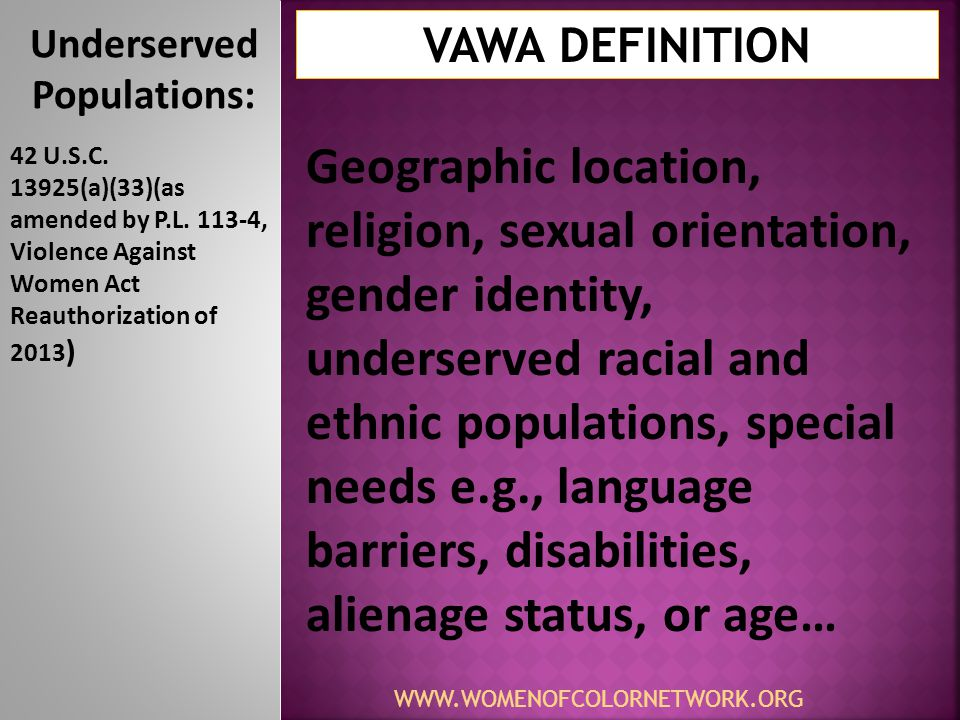 Underserved Populations: