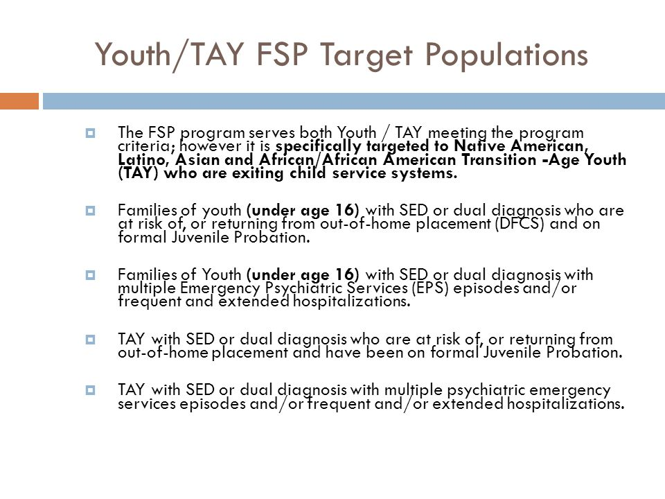 Youth/TAY FSP Target Populations