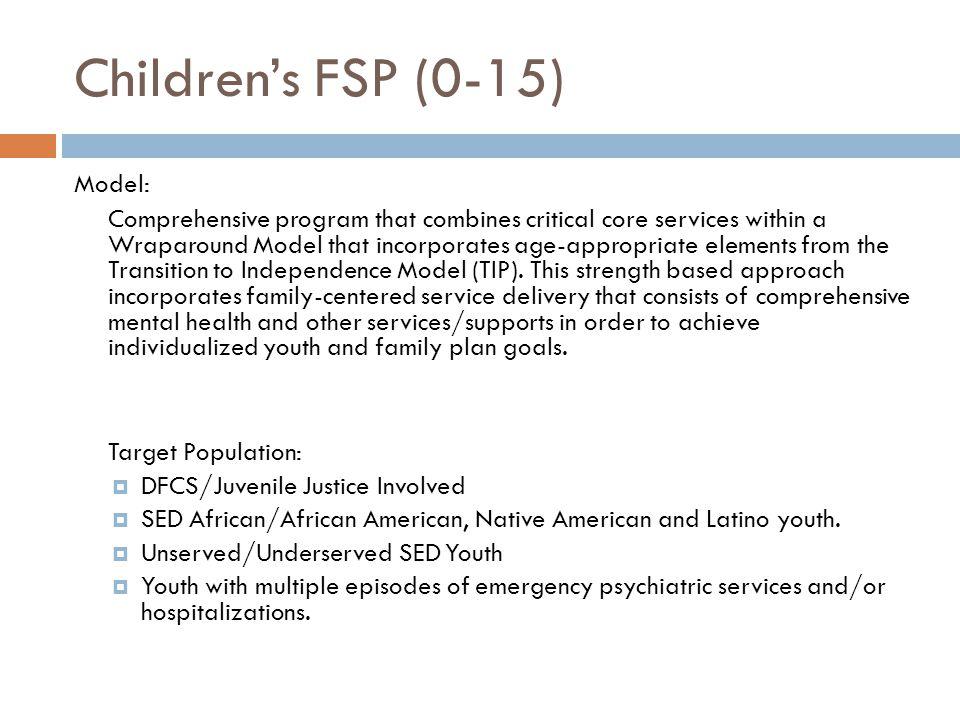 Children's FSP (0-15) Model: