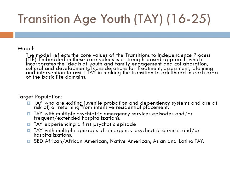 Transition Age Youth (TAY) (16-25)