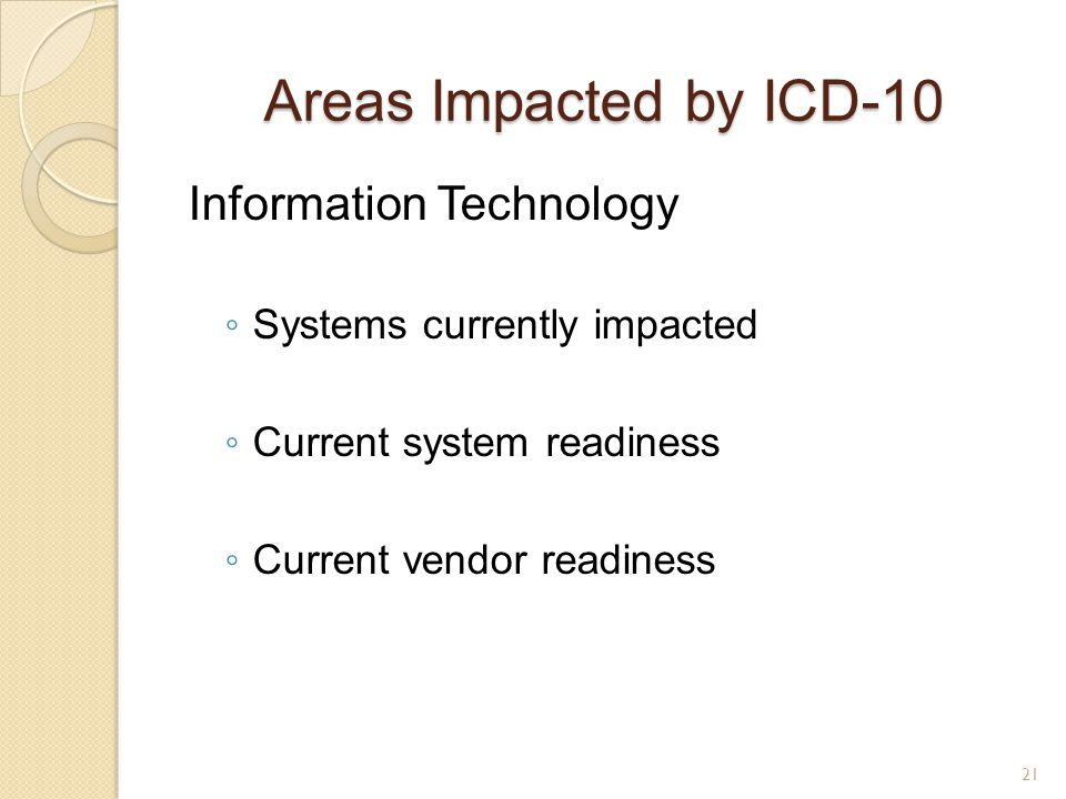 Areas Impacted by ICD-10 Information Technology