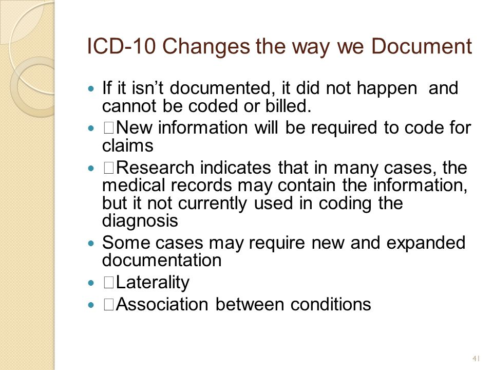 ICD-10 Changes the way we Document