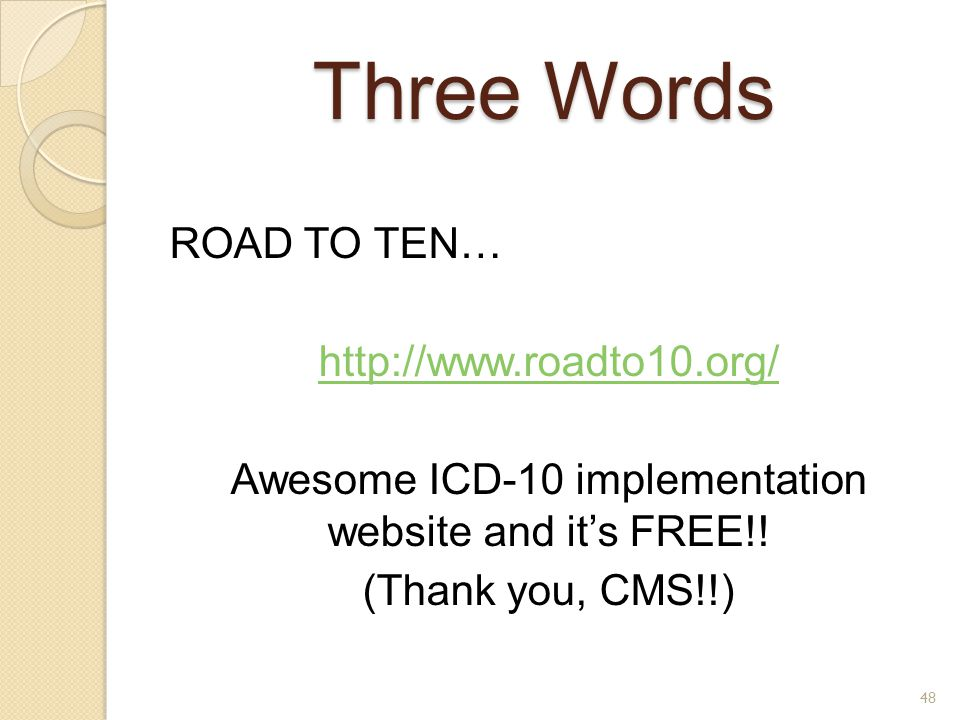 Awesome ICD-10 implementation website and it's FREE!!
