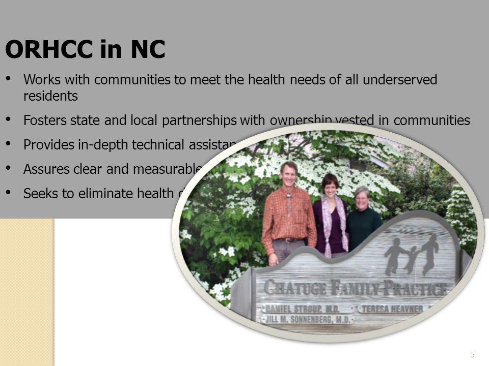 ORHCC in NC Works with communities to meet the health needs of all underserved residents.