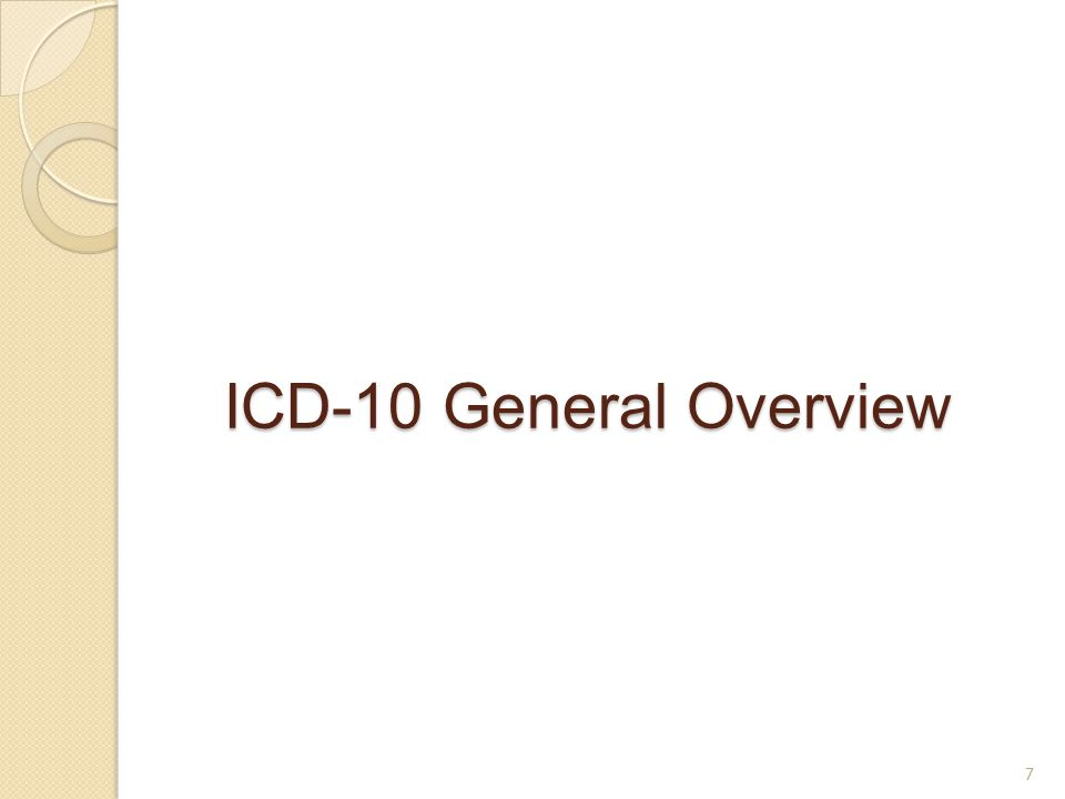ICD-10 General Overview