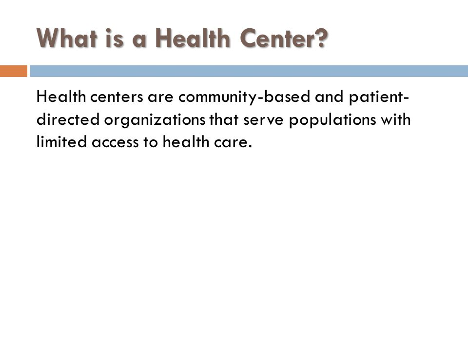 What is a Health Center