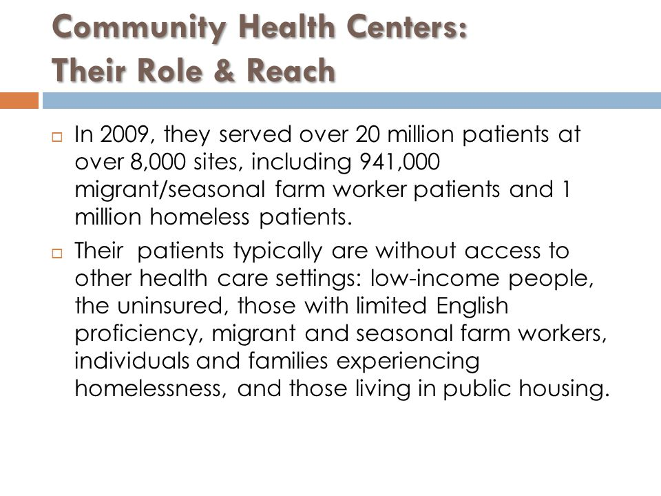 Community Health Centers: Their Role & Reach