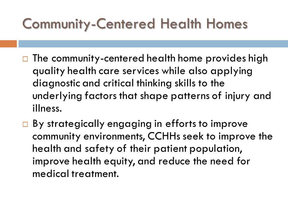 Community-Centered Health Homes
