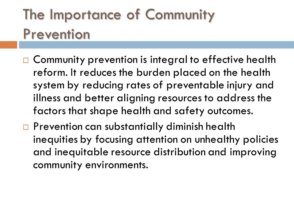 The Importance of Community Prevention