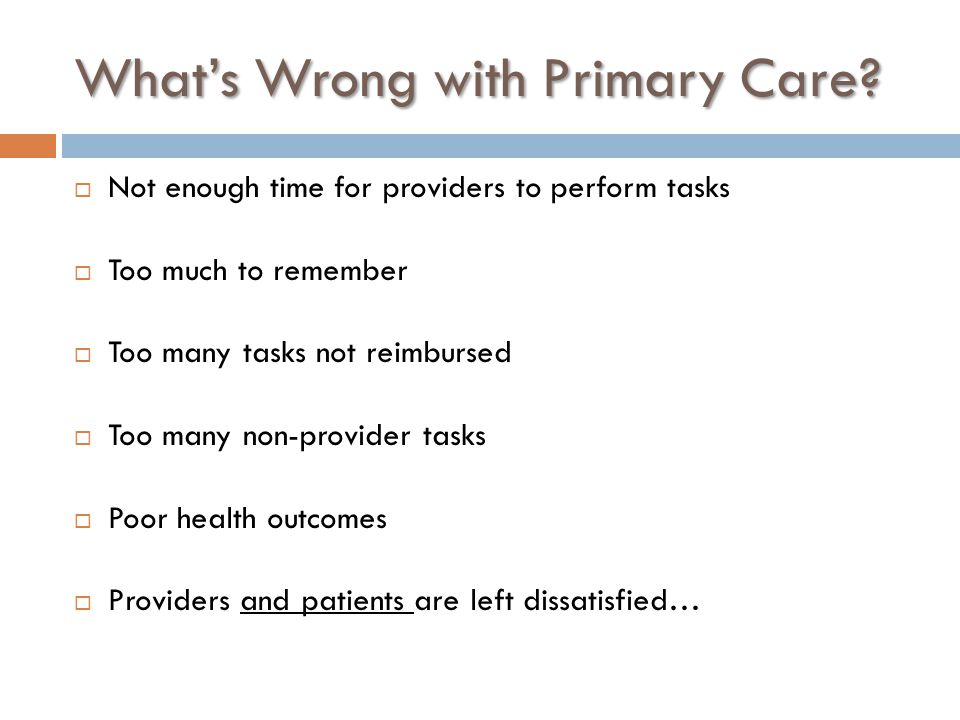 What's Wrong with Primary Care