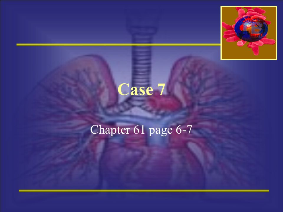 Case 7 Chapter 61 page 6-7
