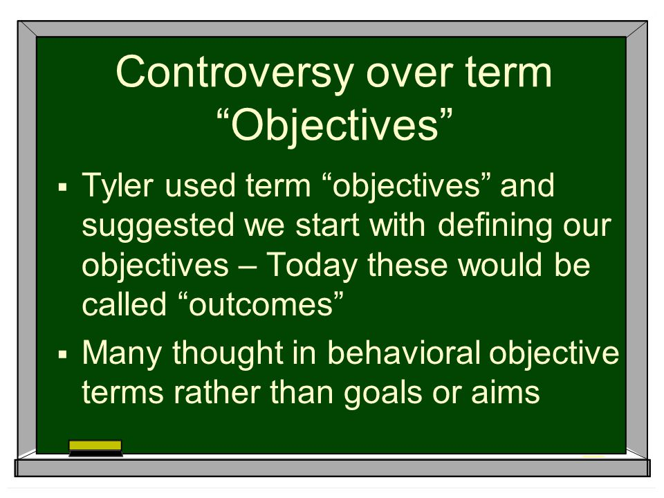Controversy over term Objectives