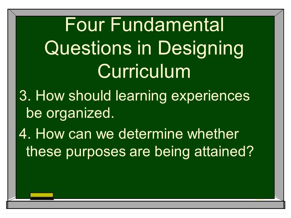 Four Fundamental Questions in Designing Curriculum