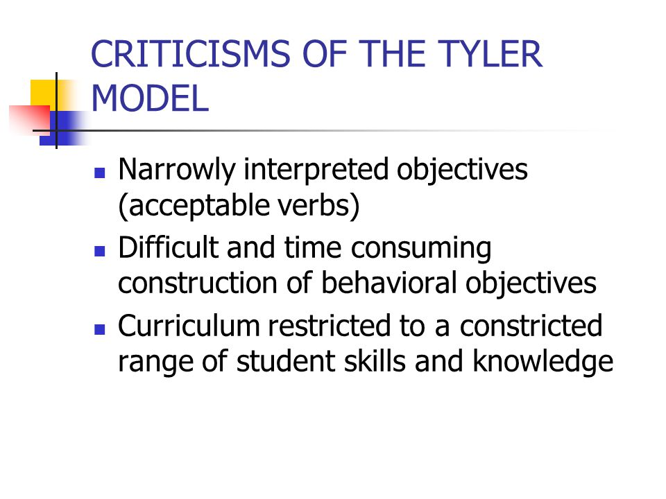 CRITICISMS OF THE TYLER MODEL
