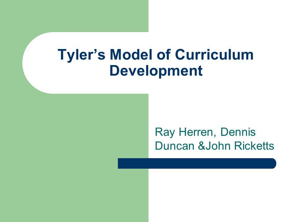 Tyler's Model of Curriculum Development