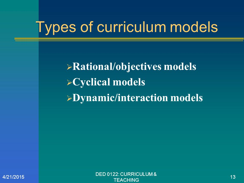 Types of curriculum models