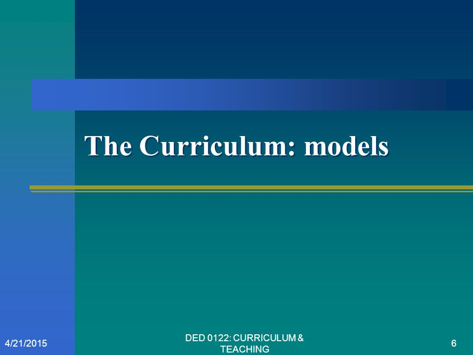 The Curriculum: models