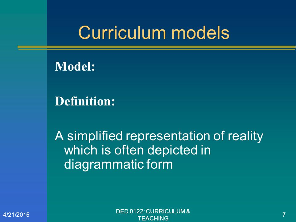 DED 0122: CURRICULUM & TEACHING