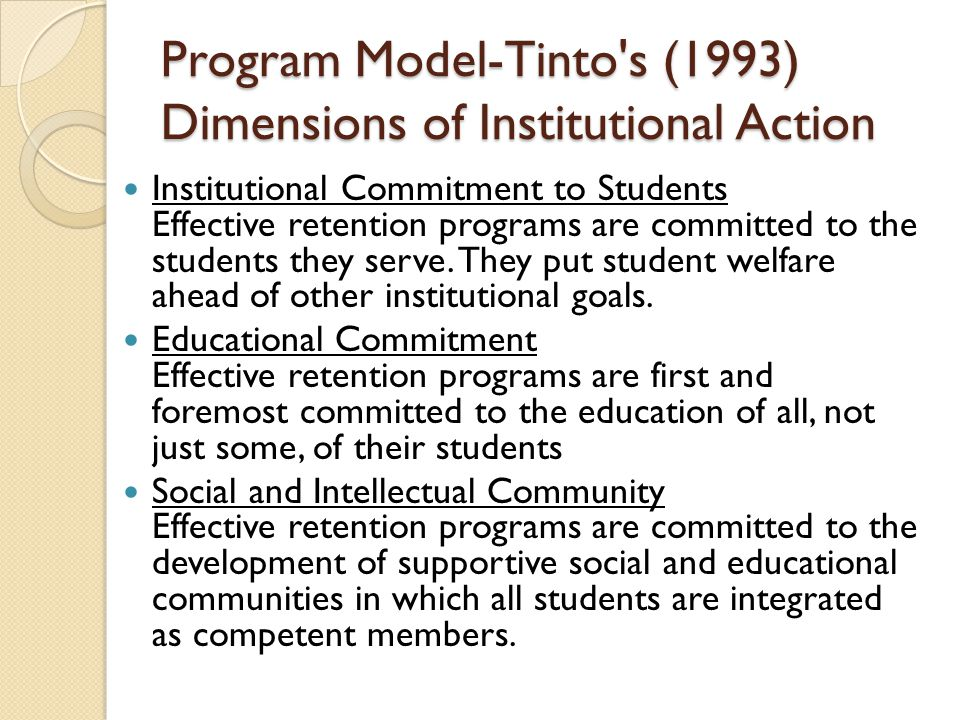 Program Model-Tinto s (1993) Dimensions of Institutional Action