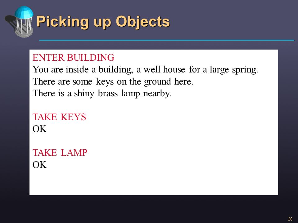 Picking up Objects ENTER BUILDING
