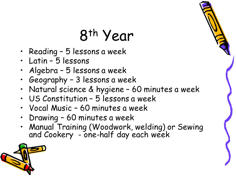 8th Year Reading – 5 lessons a week Latin – 5 lessons