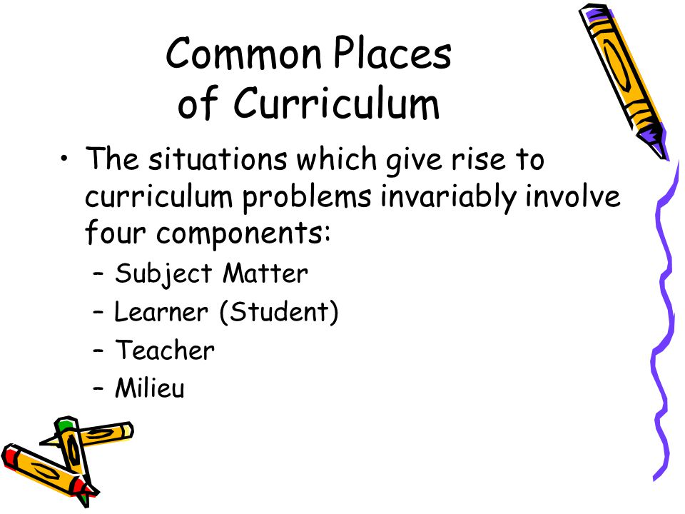 Common Places of Curriculum