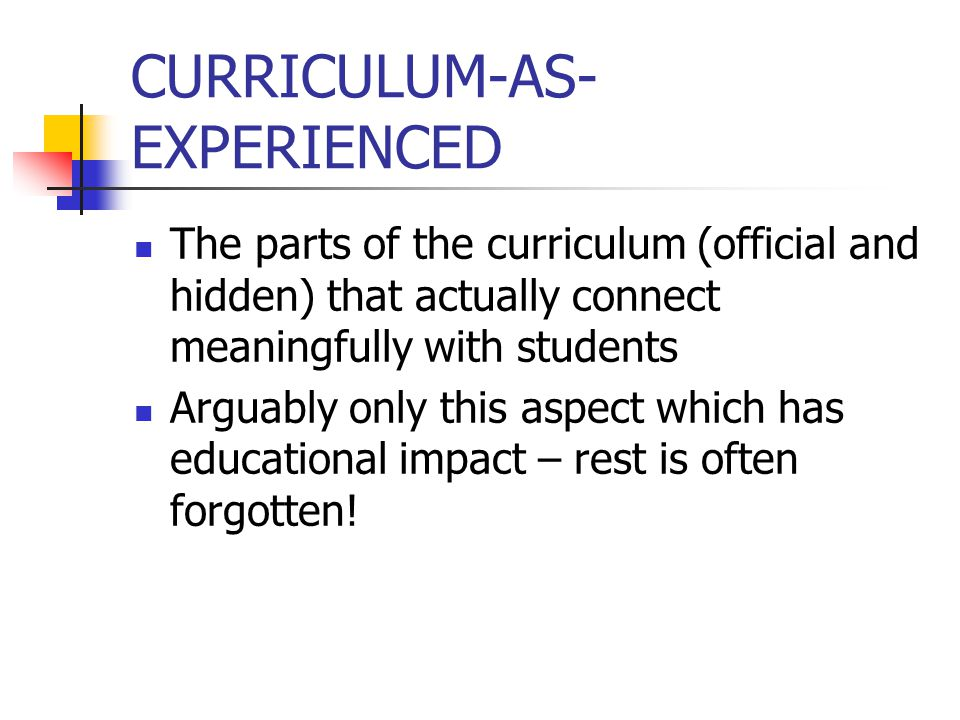 CURRICULUM-AS-EXPERIENCED