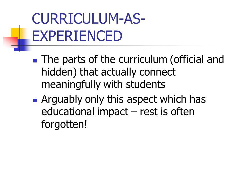 CURRICULUM-AS-EXPERIENCED