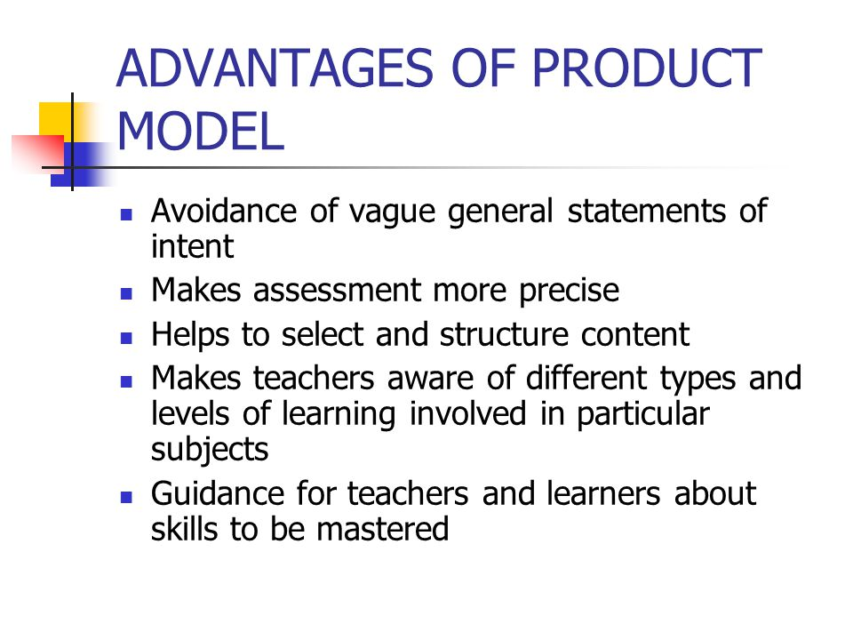ADVANTAGES OF PRODUCT MODEL