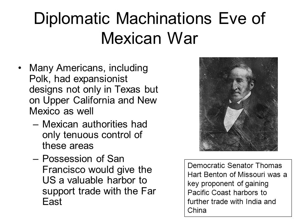 Diplomatic Machinations Eve of Mexican War