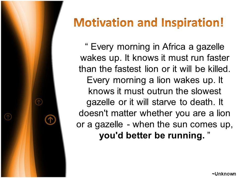 Motivation and Inspiration!