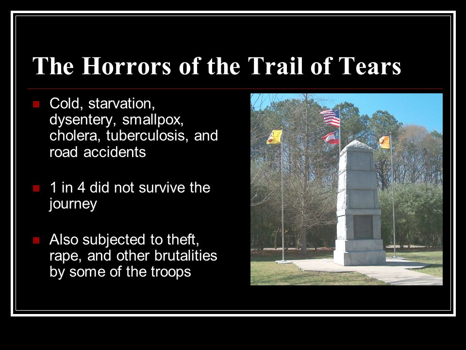 The Horrors of the Trail of Tears