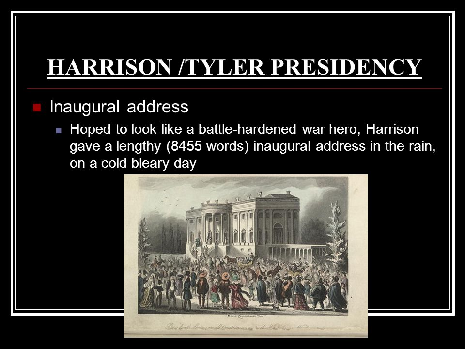 HARRISON /TYLER PRESIDENCY