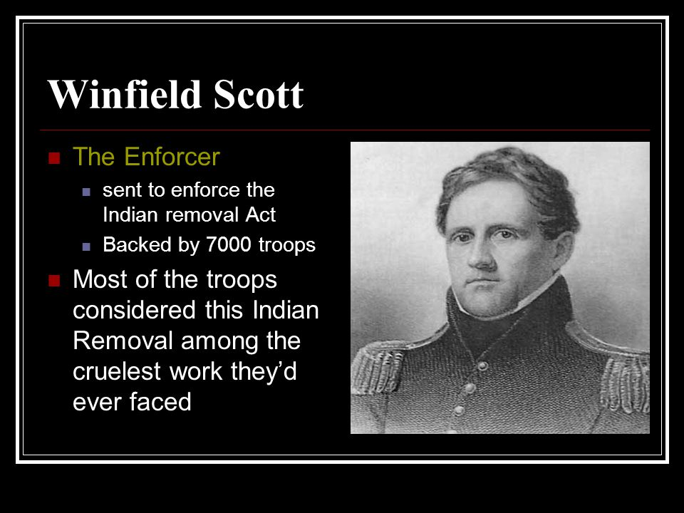 Winfield Scott The Enforcer